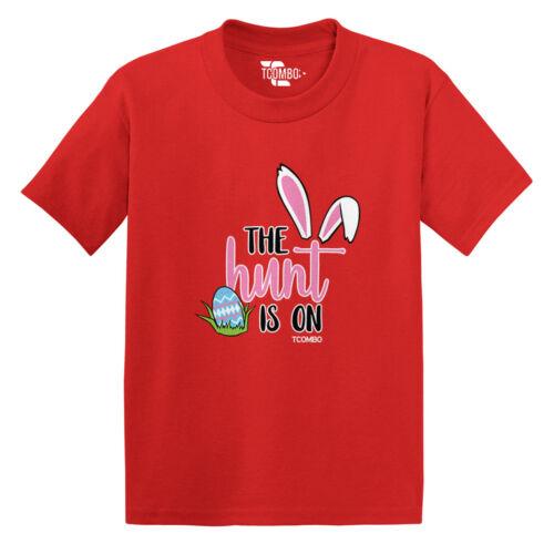 The Hunt Is On Easter Egg Bunny Candy Hunter basket Toddler//Infant T-shirt