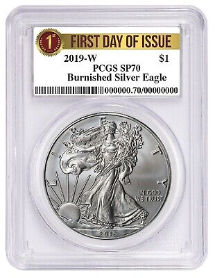 PCGS SP70 First Day of Issue 2019-W American Silver Eagle Burnished