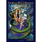 The Black Muslim Manifesto Lukman Authorhouse Hardback 9781438973357