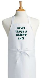 Details about Never Trust A Skinny Chef Aprons With Attitude, Funny Cooking  Quotes, Bib Aprons