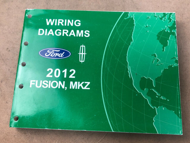 2012 Ford Fusion Lincoln Mkz Wiring Diagrams Electrical