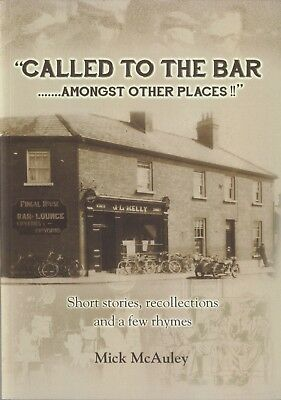 Called to the Bar (amongst other places) by Mick McAuley  Short Story  Anthology | eBay