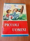 Luisa M. Alcott PICCOLI UOMINI La Sorgente 1955
