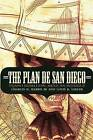 The Plan de San Diego: Tejano Rebellion, Mexican Intrigue by Charles H. Harris, Louis R. Sadler (Paperback, 2013)