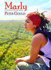 Marly by Peter Gould (Paperback, 2015)
