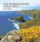The Pembrokeshire Coast Path by John Cleare (Hardback, 2010)