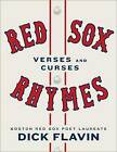 Red Sox Rhymes: Verses and Curses by Dick Flavin (Hardback, 2015)