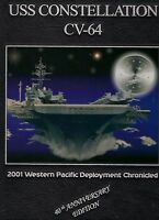 *☆* USS CONSTELLATION CV-64 WESTPAC DEPLOYMENT CRUISE BOOK YEAR LOG 2001 *☆*
