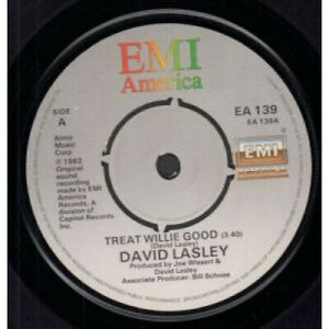 DAVID-LASLEY-Treat-Willie-Good-7-034-VINYL-UK-Emi-America-B-w-There-039-s-Got-To-Be