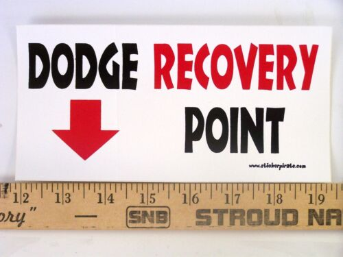 * Magnet Dodge Recovery Point Magnetic Bumper Sticker