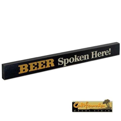 BEER SPOKEN HERE  wood sign plaque shelf wall gift party beverage kegerator