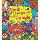 Spot the Monkey in the Jungle by Stella Maidment (Paperback, 2014)