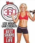Muscle & Fitness Hers 360  : Lose Weight, Gain Strength and Get in the Best Shape of Your Life by Triumph Books (IL) (Paperback / softback, 2014)