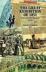The Great Exhibition of 1851 by Manchester University Press (Paperback, 2001)