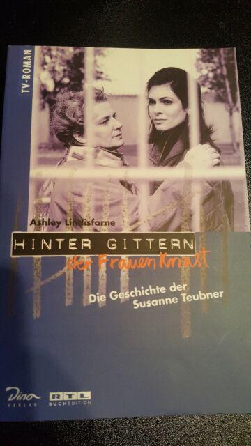 Hinter Gittern der Frauenknast TB Bd. 1 die Geschichte der Susanne Teubner