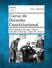 Curso de Derecho Constitucional by Albert Estrada Vilarrasa, Jos� Manuel...