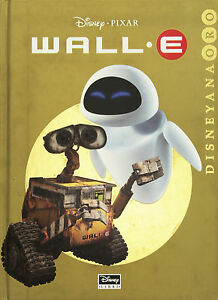 Wall-E-DISNEYANA-ORO-Disney-PIXAR-Libro-nuovo-in-offerta