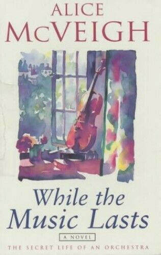 While the Music Lasts by McVeigh, Alice Paperback Book The Fast Free Shipping