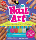 Nail Art by Editors of Klutz (Mixed media product, 2015)