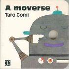 A Moverse by Taro Gomi (Hardback, 1998)