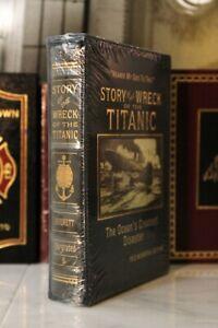 WRECK OF TITANIC THE STORY OF - Easton Press - Everett - DELUXE LTD ED - SEALED