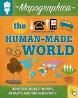 The Human-Made World by Jon Richards (Paperback, 2016)