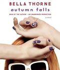 Autumn Falls by Bella Thorne (CD-Audio, 2014)