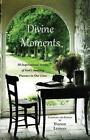 Divine Moments by Yvonne Lehman 9781604950069 (paperback 2014)