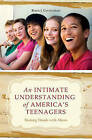 An Intimate Understanding of America's Teenagers: Shaking Hands with Aliens by Bruce J. Gevirtzman (Paperback, 2008)