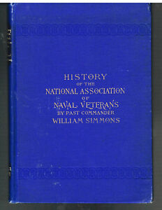 History-of-The-National-Ass-Of-Naval-Veterans-by-William-Simmons-1895-1st-Ed