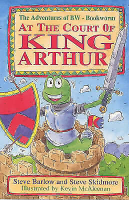 (Good)-At the Court of King Arthur (Adventures of BW-Bookworm) (Adventures of BW