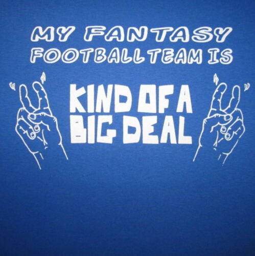 my fantasy football team is kind of a big deal funny humor sports trophy t shirt