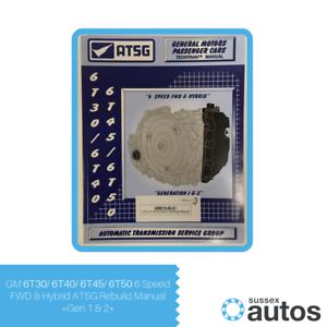Pdf atsg 6t40 | 6T30 Automatic Transmission Parts Catalogue  2019-04-23