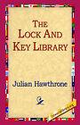 The Lock and Key Library by Julian Hawthrone (Hardback, 2006)