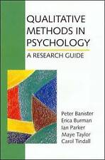Qualitative Methods in Psychology: A Research Guide, By Peter Banister, Erica Bu
