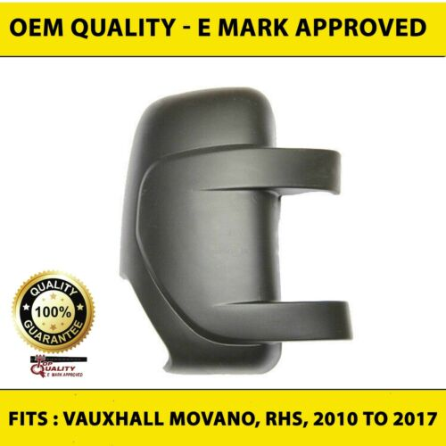 VAUXHALL MOVANO Wing Mirror Covers Côté Droit S/'Adapte À 2010 To 2017