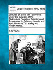 Lectures on Scots Law: Delivered Under the Auspices of the Stirlingshire Faculty of Solicitors and Procurators, in February, March, and April 1889 / By T.C. Young and Robert Hislop. by T C Young (Paperback / softback, 2010)