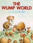 The Wump World by Bill Peet 9780808528258