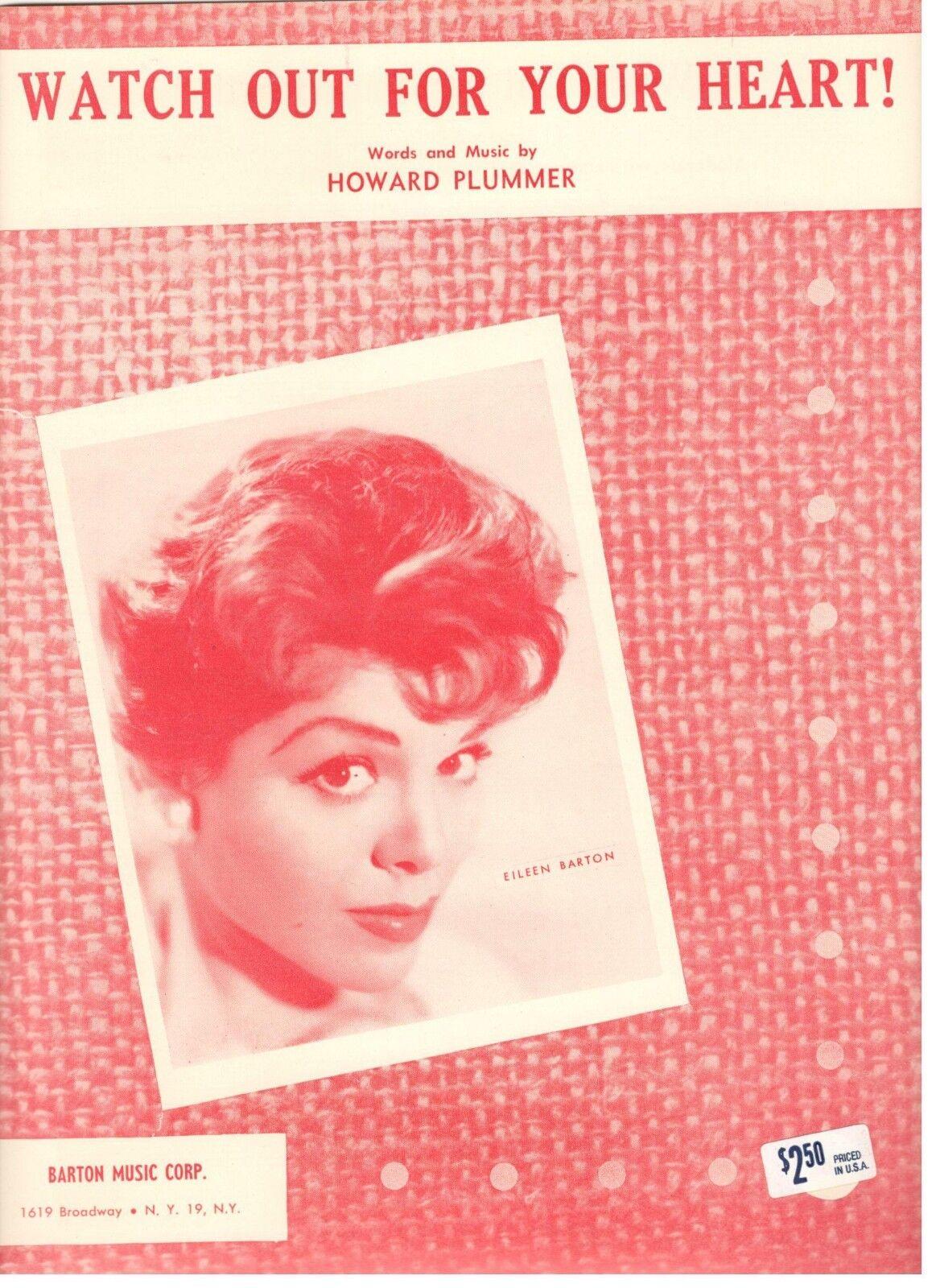 PLUMMER/EILEEN BARTON-WATCH OUT FOR YOUR HEART  SHEET MUSIC-1957-RARE-BRAND NEW
