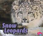 Snow Leopards by Erika L Shores (Hardback, 2010)