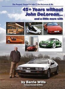 45-Jahre-ohne-John-DeLorean-und-etwas-mehr-mit-von-Barrie-Wills-2019