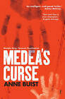 Medea's Curse: Natalie King, Forensic Psychiatrist by Anne Buist (Paperback, 2015)