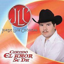 Cabrera, Jorge Luis : Cuando El Amor Se Da CD