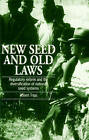 New Seed and Old Laws: Regulatory Reform and the Diversification of National Seed Systems by Robert Tripp (Paperback, 1997)