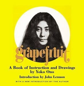 Grapefruit-A-Book-of-Instructions-and-Drawings-by-Yoko-Ono-By-Ono-Yoko