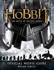 The Hobbit: The Battle of the Five Armies Official Movie Guide by Brian Sibley (Paperback / softback, 2014)