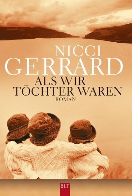 Gerrard, Nicci - Als wir Töchter waren: Roman /4