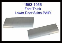 1953 1954 1955 1956 Ford Pickup Truck F-100 Front Door Skins Pair