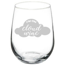 I'm On Cloud Wine Funny Stemmed / Stemless Wine Glass