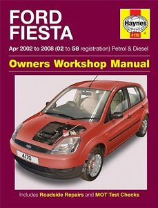 haynes service repair manual ford fiesta mk6 apr 2002 2008 02 to rh ebay co uk ford fiesta mk6 service manual ford fiesta mk6 owner's manual